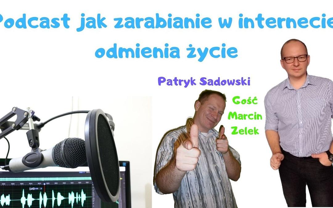 Praca online pozwoliła mi zrezygnować z etatu Marcin Zelek